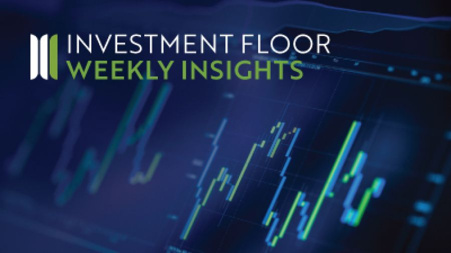 Investment Floor Weekly Insights Edition 15