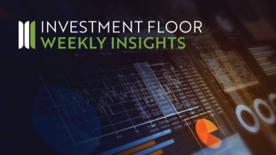Investment Floor Weekly Insights Edition 13